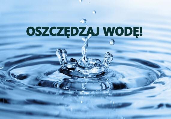 Oszczędzaj wodę! Susza!
